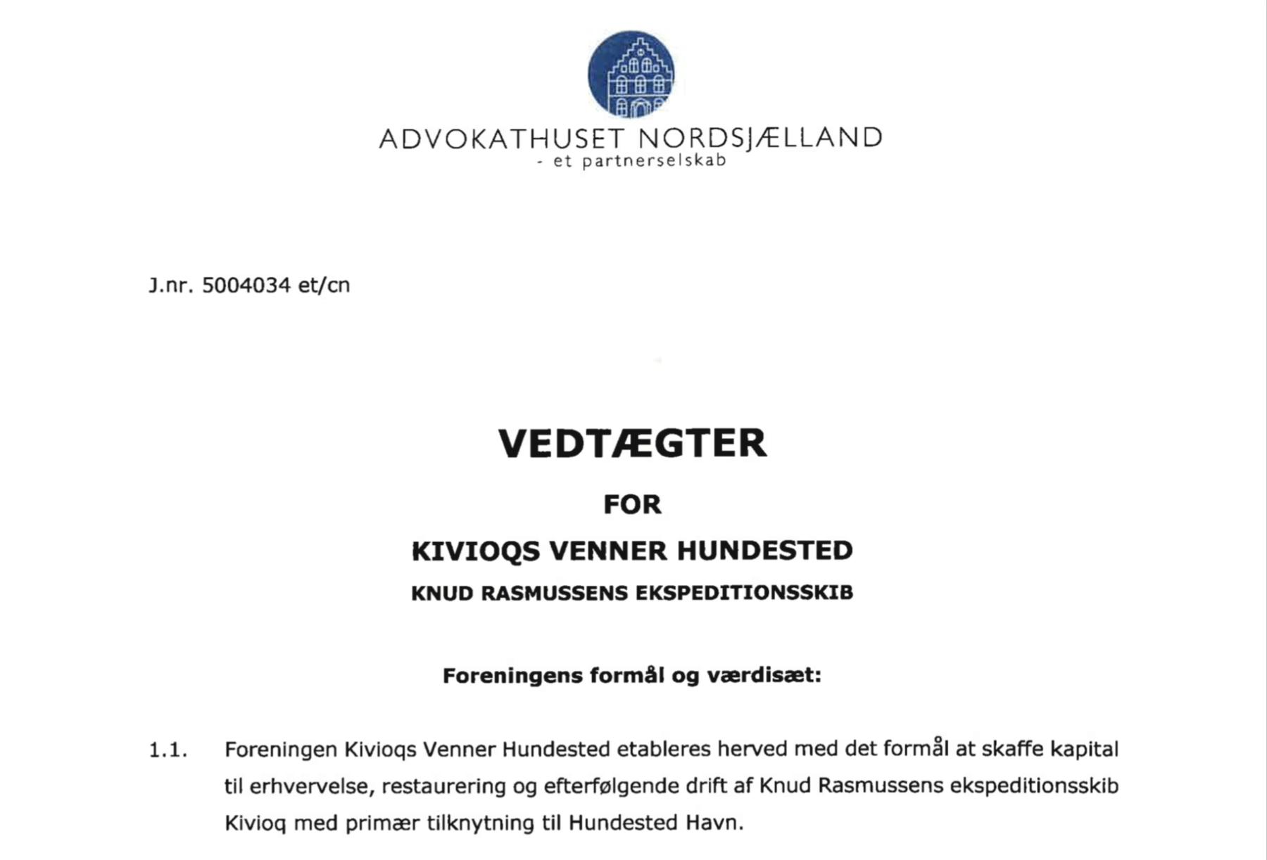 Vedtægter KIVIOQs VENNER HUNDESTED